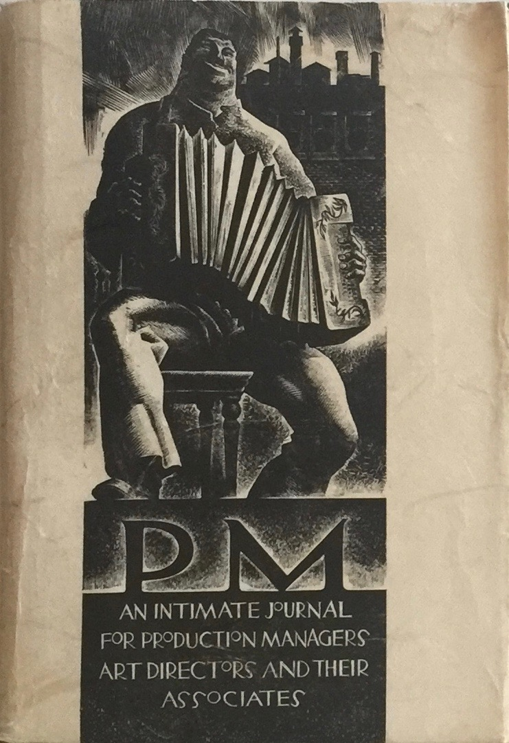 Pm An Intimate Journal For Art Directors Production Managers And Their Associates February 1936 Robert L Leslie Percy Seitlin