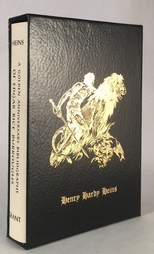 A Golden Anniversary Bibliography of Edgar Rice Burroughs. HENRY HARDY HEINS.