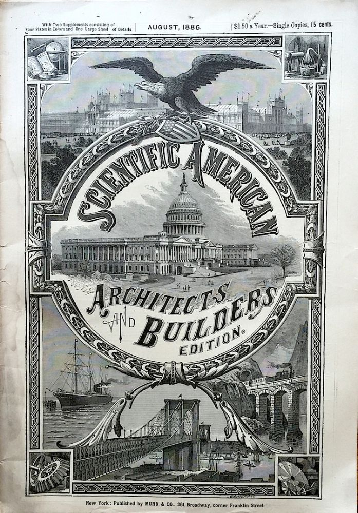 Scientific American Architects and Builders Edition: August 1886. SCIENTIFIC AMERICAN.
