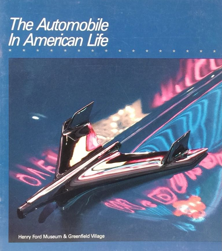 The Automobile in American Life. G. DONALD ADAMS.