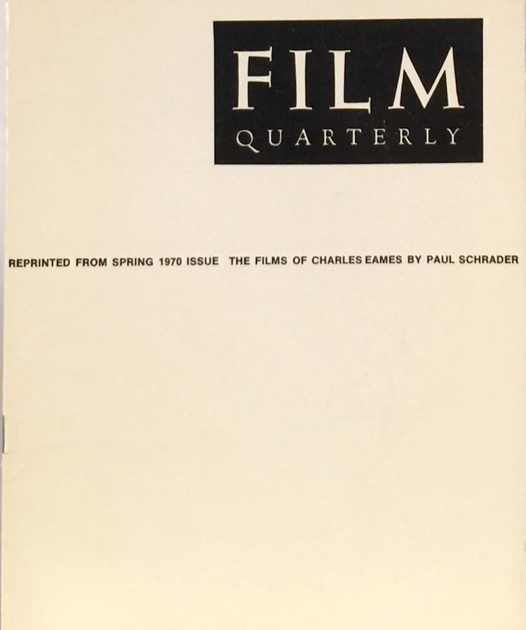 Poetry of Ideas: The Films of Charles Eames. PAUL SCHRADER.