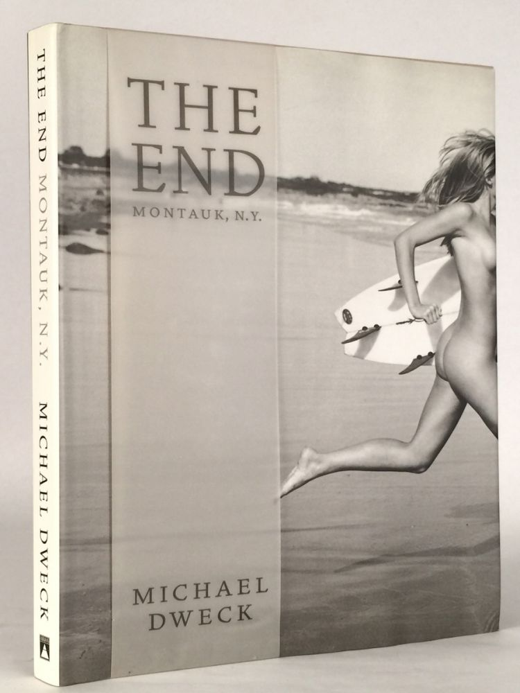 The End: Montauk, N.Y. MICHAEL DWECK.