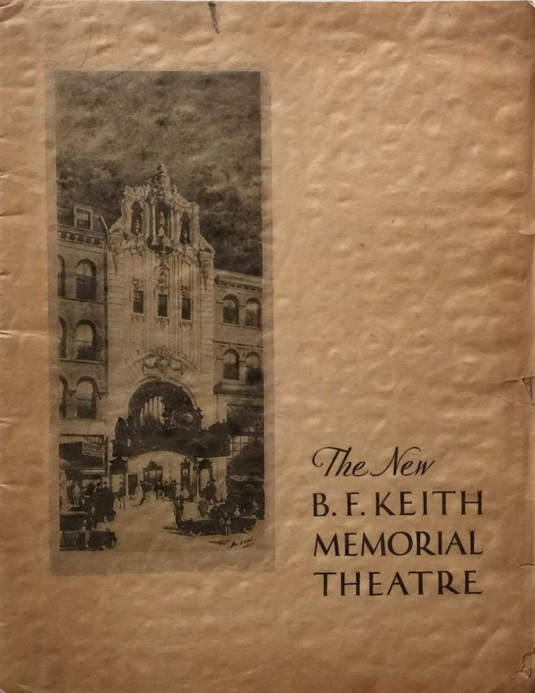 The New B. F. Keith Memorial Theatre. EDWARD F. ALBEE, JOSEPH P. KENNEDY.