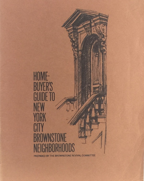 Home-Buyer's Guide to New York City Brownstone Neighborhoods. BROWNSTONE REVIVAL COMMITTEE.