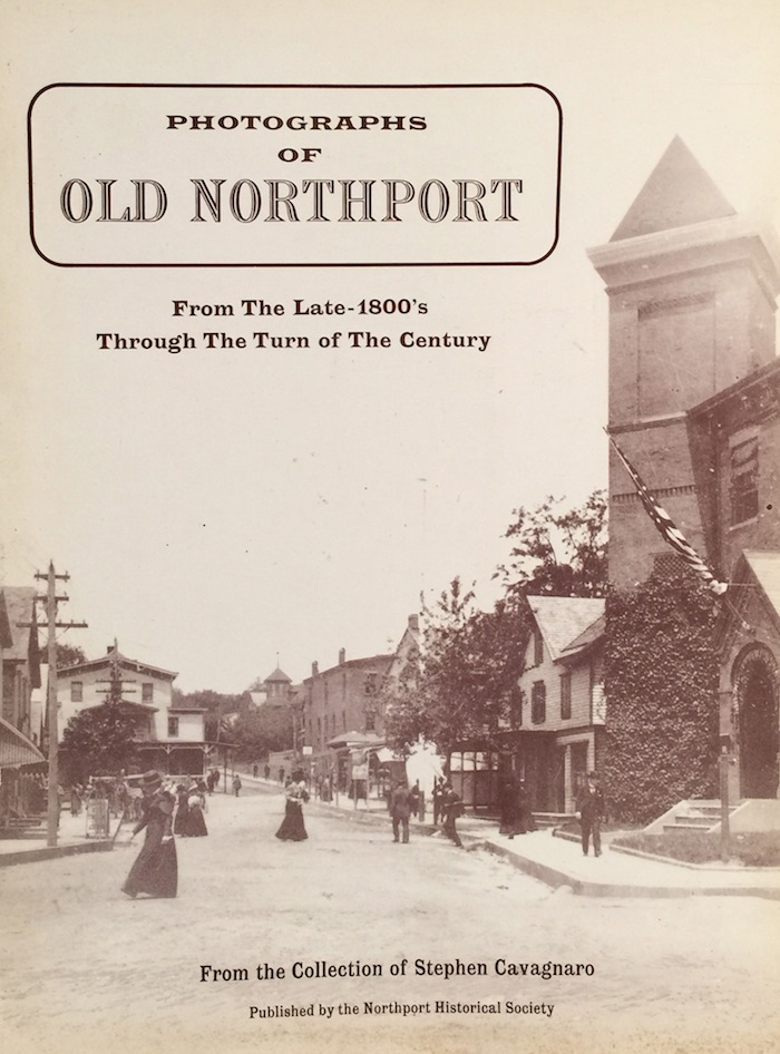 Photographs of Old Northport: From the Late-1800's Through the Turn of the Century. MARGUERITE MUDGE.