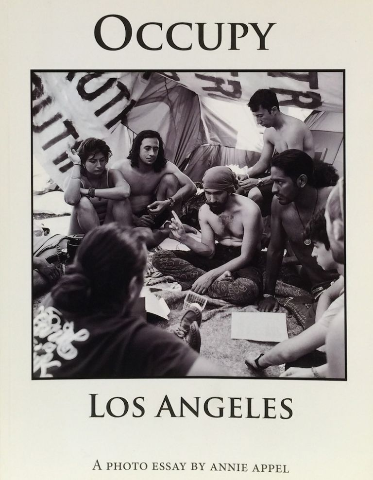 Occupy Los Angeles. ANNIE APPEL.