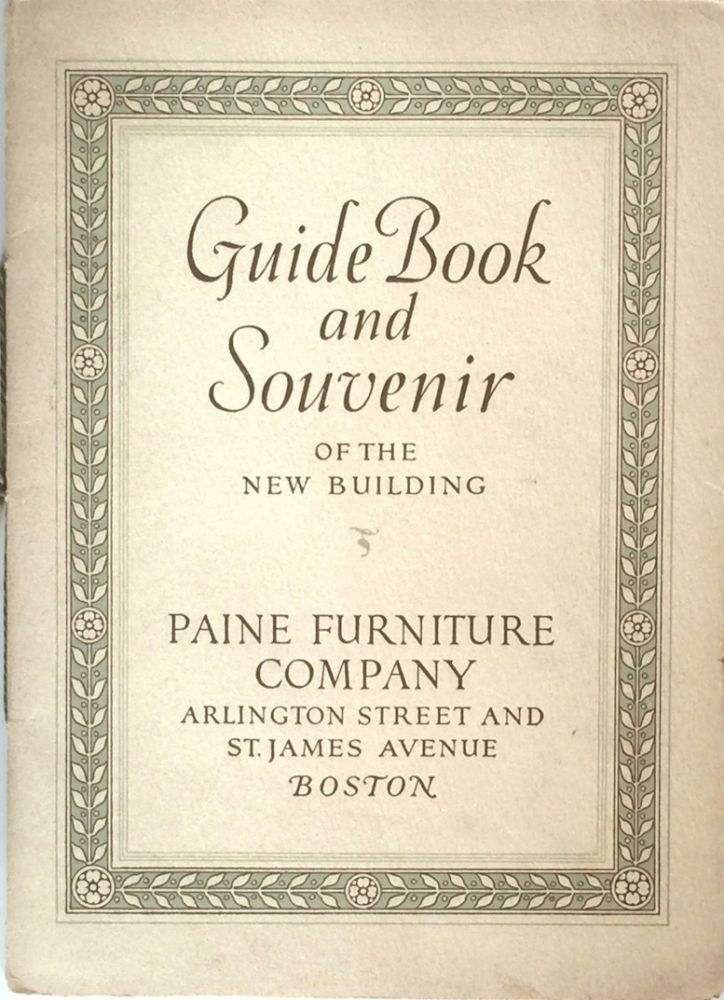 Guide Book and Souvenir of the New Building. PAINE FURNTURE CO.