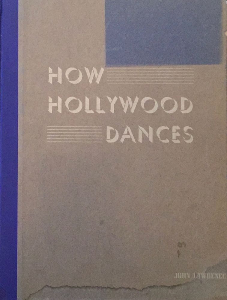 How Hollywood Dances. JOHN LAWRENCE.