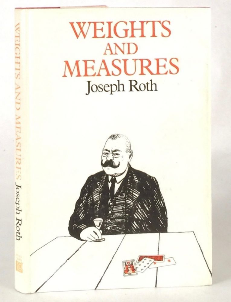 Weights and Measures. JOSEPH ROTH.