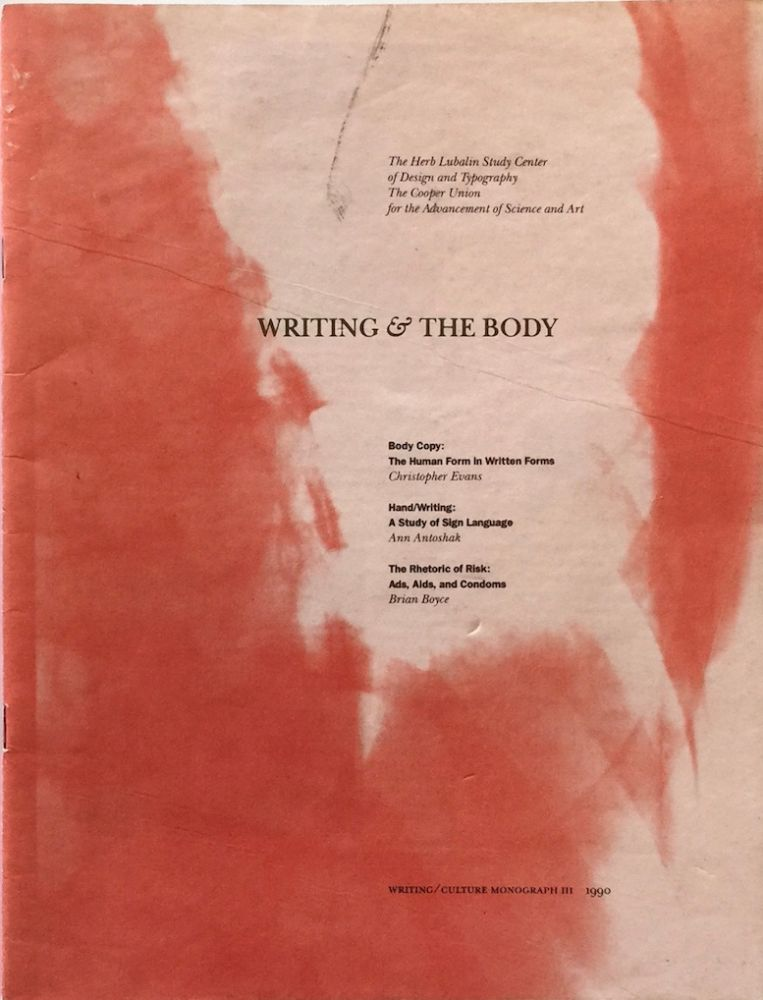 Writing and the Body. ELLEN LUPTON, ed.