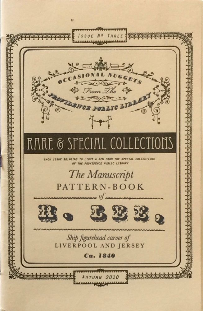 The Manuscript Pattern Book of R. Lee: Ship Figurehead Carver of Liverpool and Jersey Ca. 1840. RICHARD RING.
