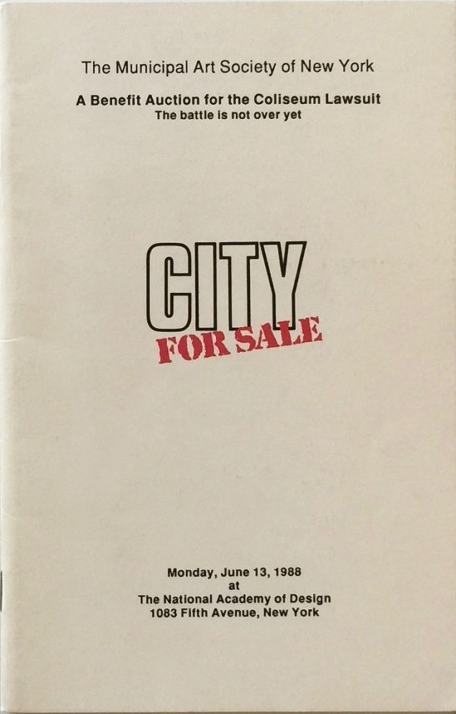 City for Sale: A Benefit Auction for the Coliseum Lawsuit. MUNICIPAL ART SOCIETY OF NEW YORK.
