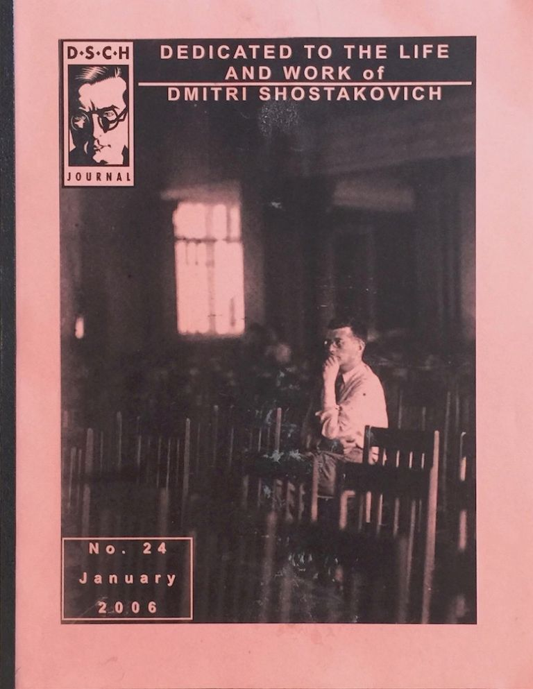 The DSCH Journal: Dedicated to the Life and Work of Dmitri Shostakovich No. 24 January 2006. ALAN MERCER, edit.