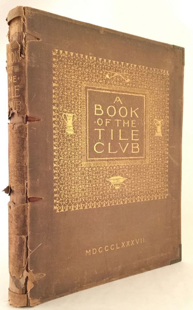 A Book of the Tile Club. STANFORD WHITE, LAWRENCE GRANT WHITE.