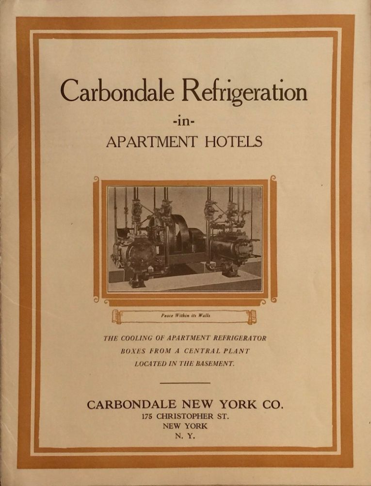 Carbondale Refrigeration in Apartment Hotels. CARBONDALE NEW YORK CO.