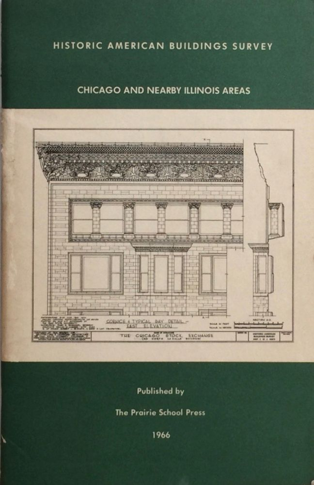 Historic American Buildings Survey: Chicago and Nearby Illinois Areas. J. WILLIAM RUDD.
