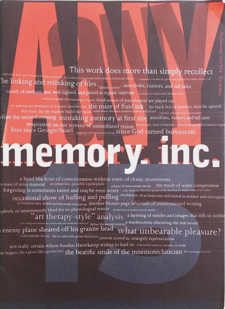 Architecture New York: Memory Inc. Return of Repressed Architectural Memory. CYNTHIA DAVIDSON.
