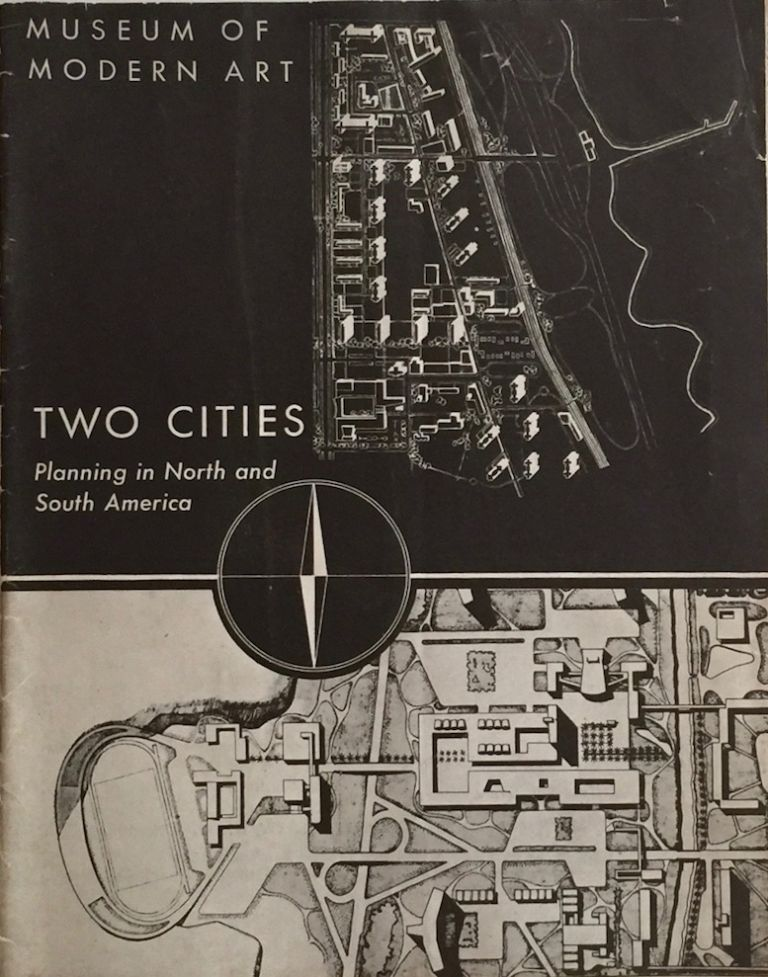 Two Cities: Planning in North and South America. ADA LOUISE HUXTABLE, SUSANNE WASSON-TUCKER.
