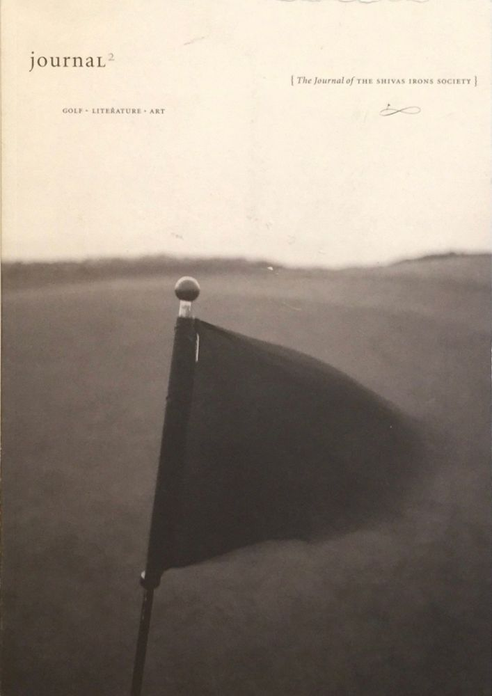 The Journal of the Shivas Irons Society No. 2: Golf Literature Art. WILL MCCULLOCH.