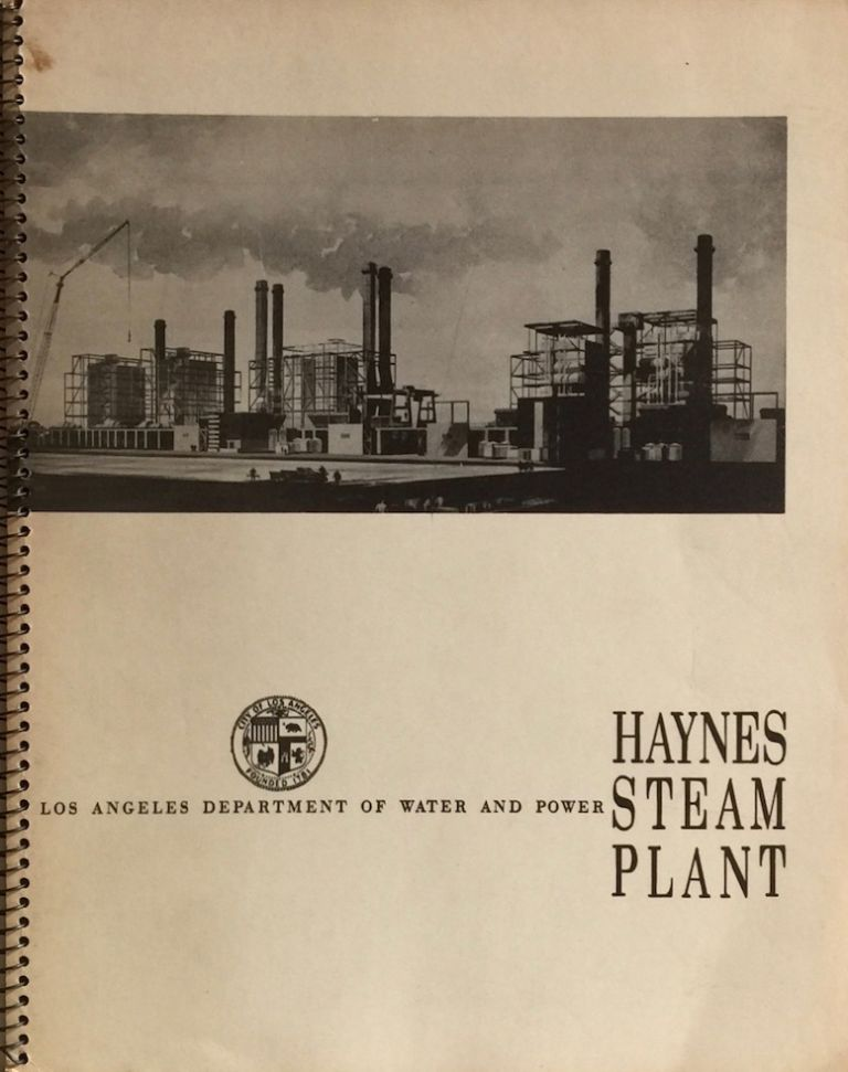 Haynes Steam Plant. LOS ANGELES DEPARTMENT OF WATER AND POWER.