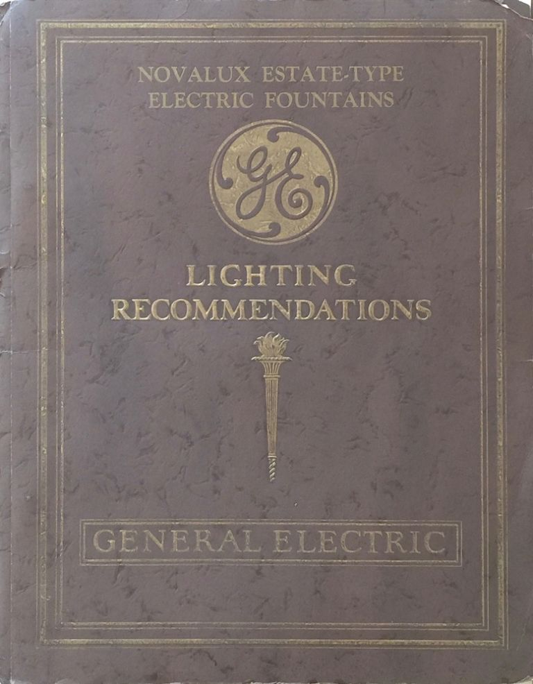 G-E Novalux Estate-Type Electric Fountains. GENERAL ELECTRIC COMPANY.