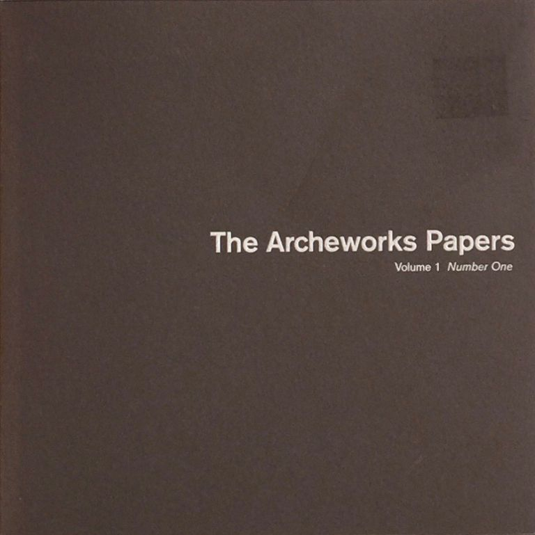 The Archeworks Papers: Volume 1 Number One. Stanley Tigerman.