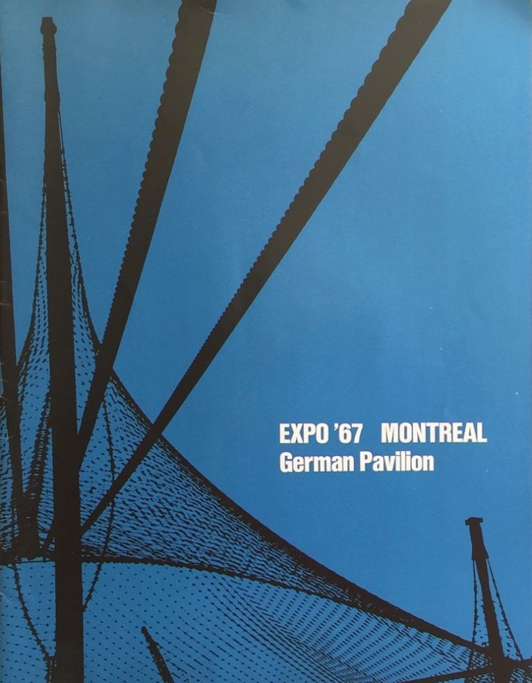 Expo '67 Montreal - German Pavilion: Documentation on the Structure. F. M. SITTE, FREI OTTO.