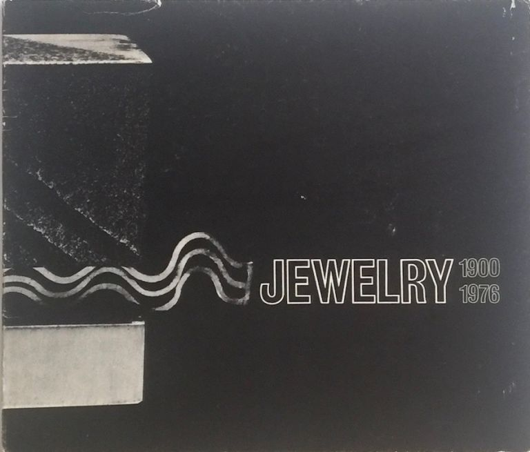 Jewelry 1900-1976: From the Collection of the Pforzheim Jewelry Museum. FRITZ FALK.