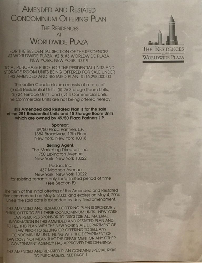 The Residences at Worldwide Plaza: Amended and Restated Condominium Offering Plan. 49/50 Plaza Partners.
