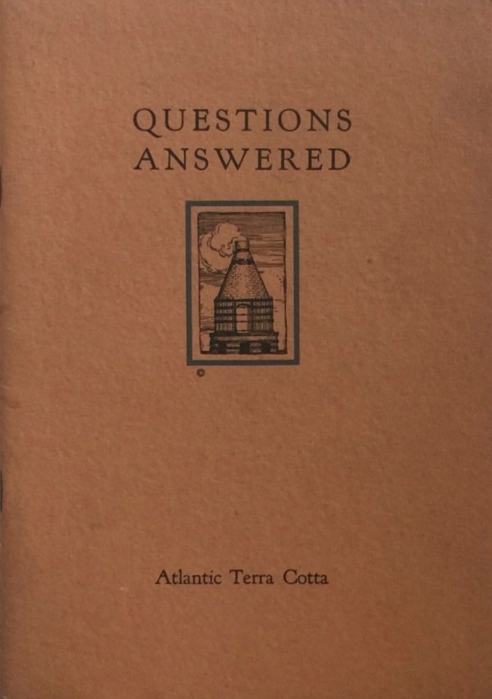 Questions Answered. ATLANTIC TERRA COTTA COMPANY.