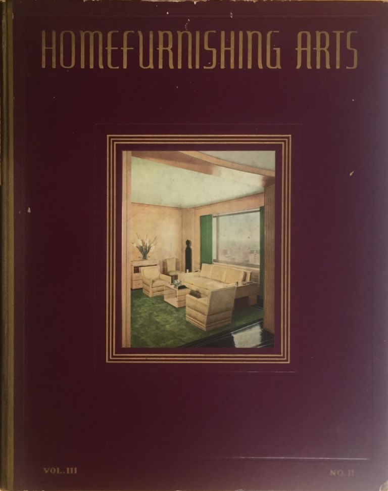 Homefurnishing Arts Vo.III No. II, Fall-Winter1935. HOMEFURNISHING ARTS.