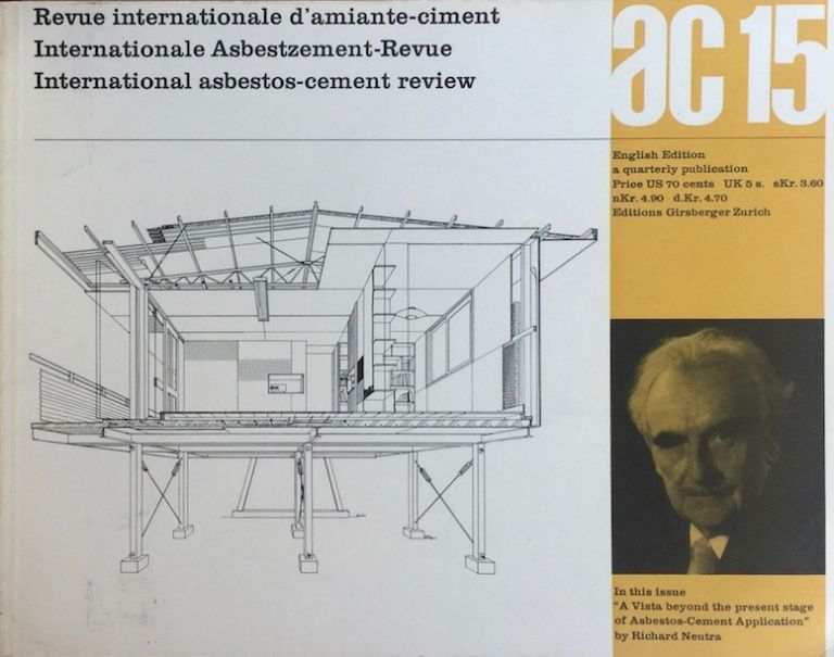 AC 15: International Asbestos-Cement Revue. FLORIAN ADLER, ed., NEUTRA.