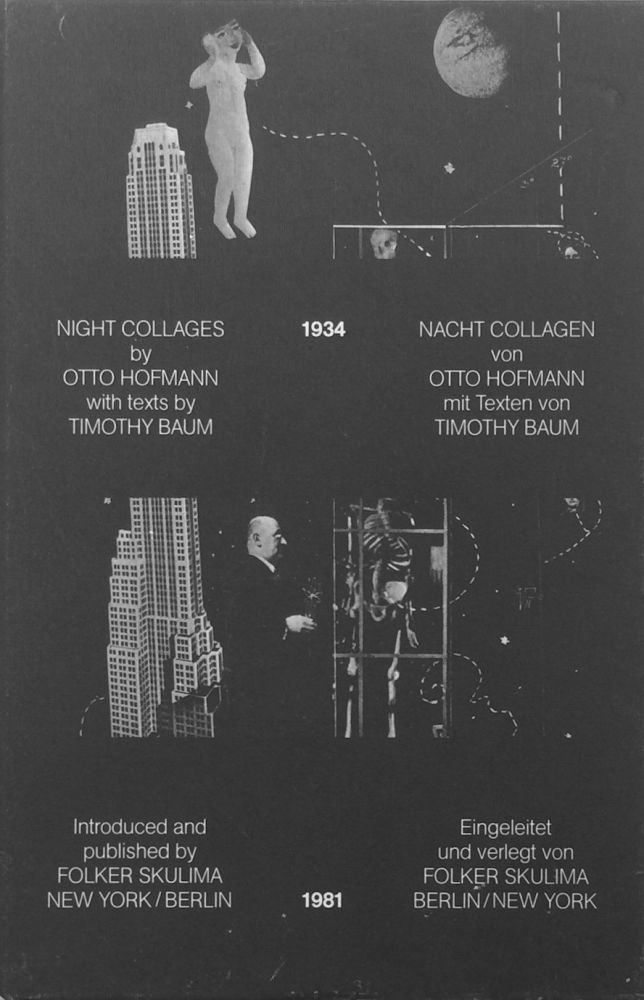 Night Collages 1934. OTTO HOFMANN, TIMOTHY BAUM.
