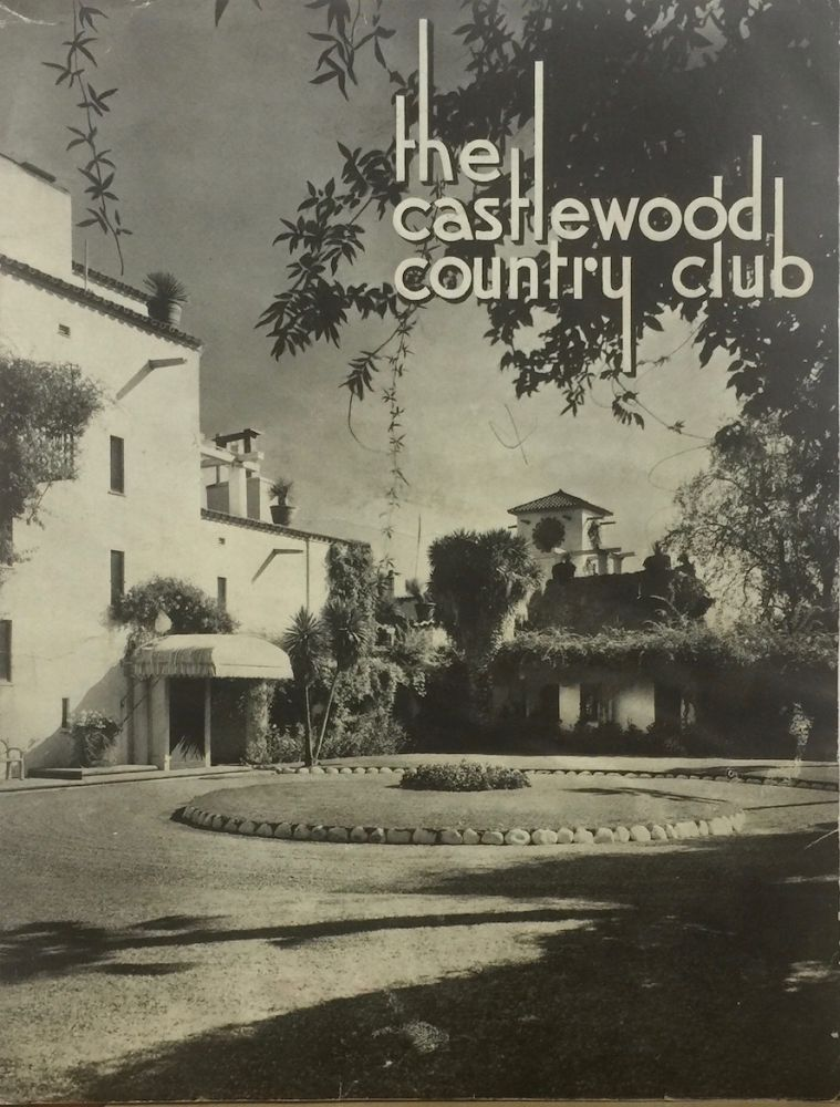 THE CASTLEWOOD COUNTRY CLUB. CASTLEWOOD COUNTRY CLUB.