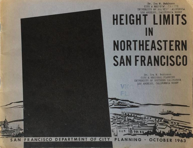 Height Limits in Northeastern San Francisco. SAN FRANCISCO DEPARTMENT OF CITY PLANNING.