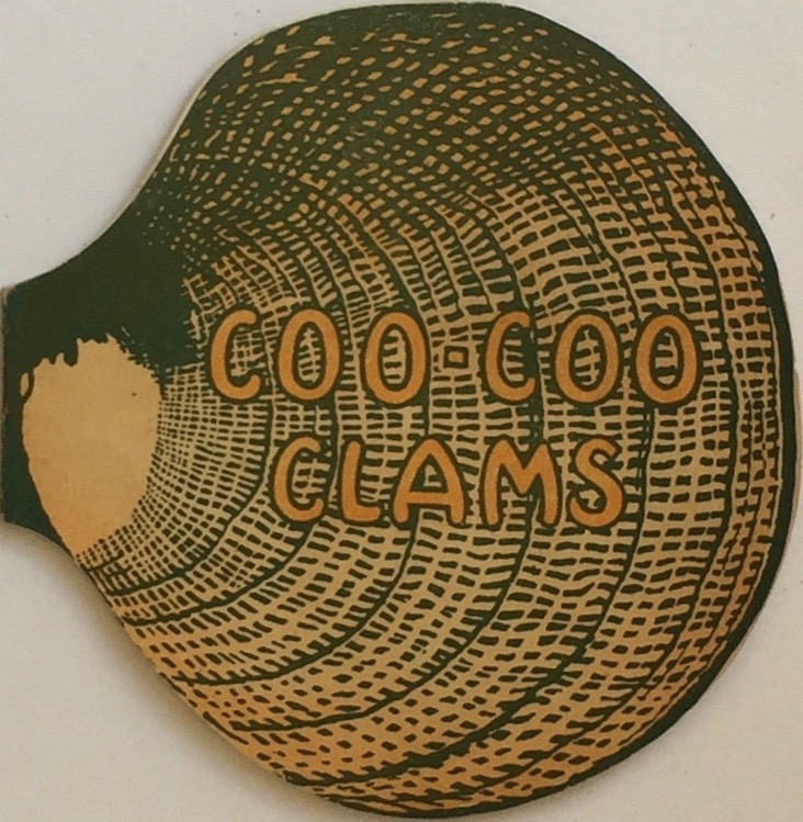 Coo-Coo Clams: From Coo-Coo Cove. BERNSTEIN'S FISH GROTTOS.