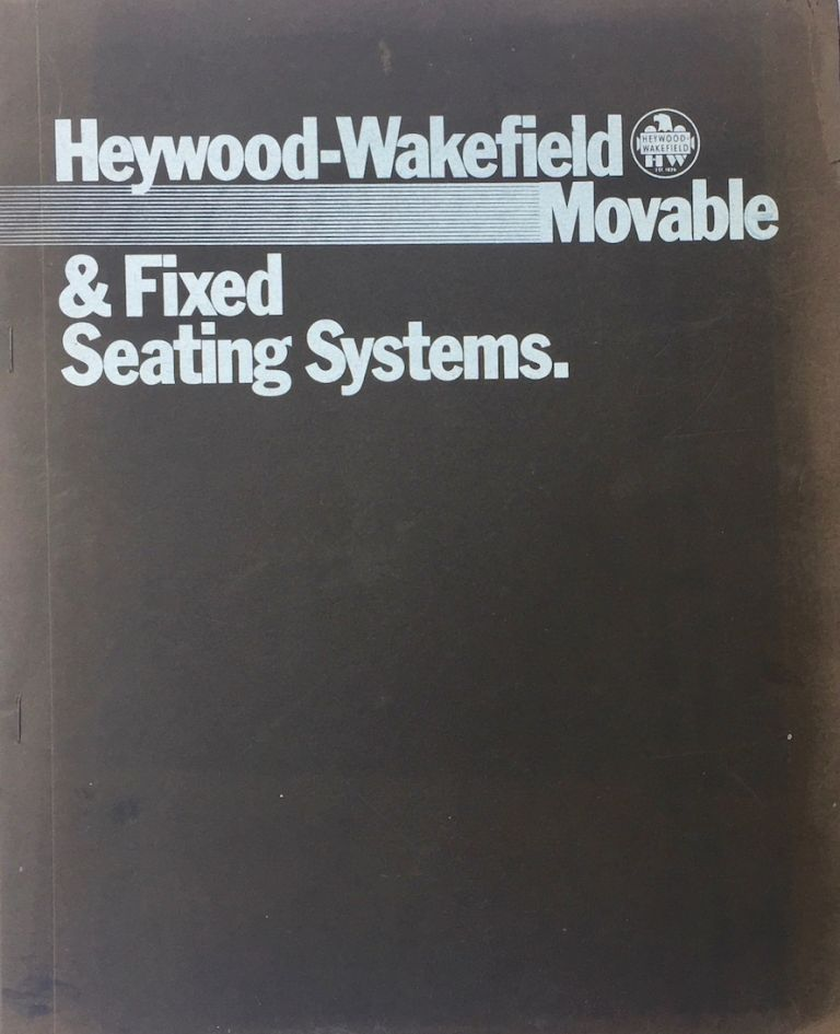 Heywood-Wakefield Movable and Fixed Seating Systems. HEYWOOD-WAKEFIELD.