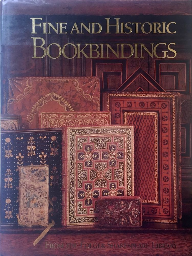 Fine and Historic Bookbindings from the Folger Shakespeare Library. Frederick A. Bearman, Nati H. Krivatsy, J. Franklin Mowery.