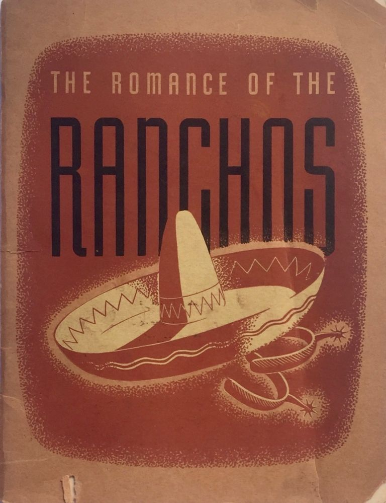 The Romance of the Ranchos. PALMER CONNER.