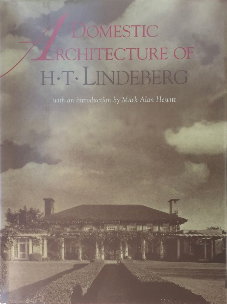 Domestic Architecture of H.T. Lindeberg. HARRIE T. LINDEBERG.