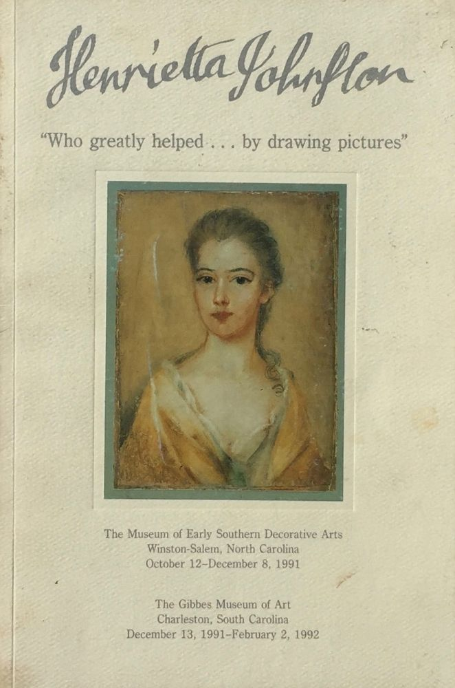 """Henrietta Johnston: """"Who Greatly Helped...by Drawing Pictures"""" WHALEY BATSON."""