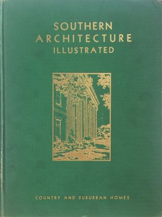 Southern Architecture Illustrated. LEWIS E. CROOK