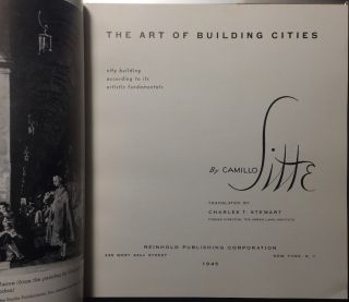 The Art of Building Cities: City Building According to Its Artistic Fundamental