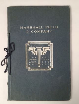 Marshall Field & Company: Chicago 1907
