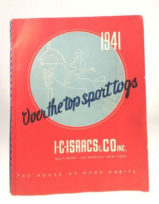 Over the Top Sport Togs. I. C. ISAACS, CO. INC