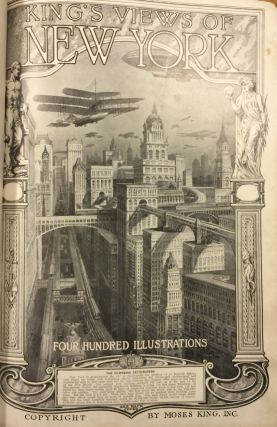 King's Views of New York: Four Hundred and Fifty Illustrations