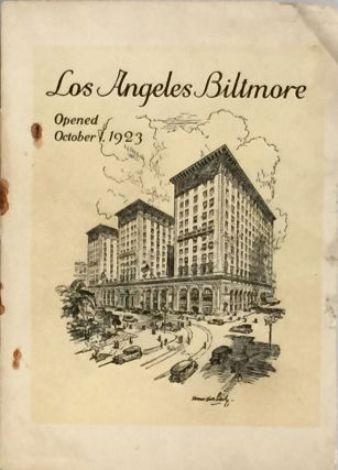 Los Angeles Biltmore: Opened October 1, 1923. JOHN BOWMAN