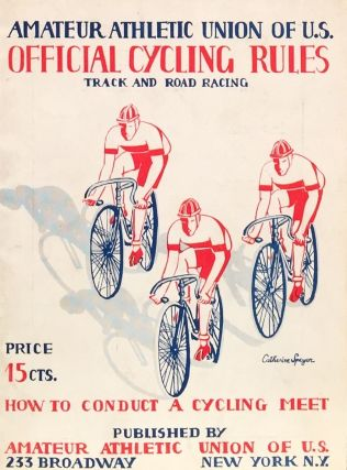How to Conduct a Cycling Meet. AMATEUR ATHLETIC UNION OF U. S