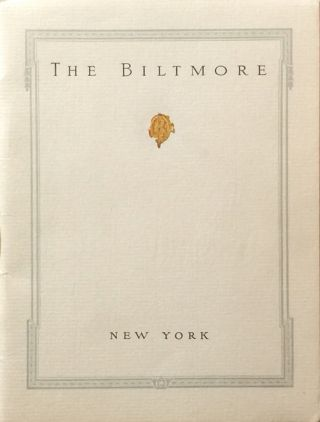 The Biltmore: Vanderbilt and Madison Avenues 43rd & 44th Streets, New York Gustav Baumann...