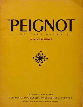 The Peignot: A New Type Drawn by A. M. Cassandre. A. M. CASSANDRE